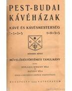 Pest-budai kávéházak - Kávé és kávémesterség 1535-1935 I-II. kötet