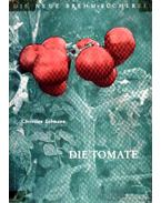 Die Tomate (A paradicsom)