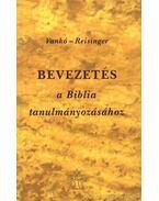 Bevezetés a Biblia tanulmányozásához