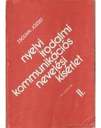 Nyelvi irodalmi kommunikációs nevelési kísérlet II.