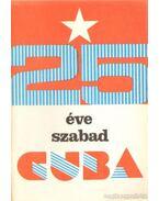 25 éve szabad Cuba