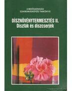 Dísznövénytermesztés II. - Tóth Imre