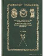 A Magyar Királyi Honvéd Ludovika Akadémia és a testvérintézetek összefoglalt története (1830-1945) - II. kötet