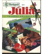 Ki jön a váramba? - Vénusz álruhában - A pártfogó - Júlia Tavaszi különszám 1993/1.