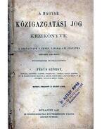 A magyar közigazgatási jog kézikönyve