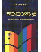 Windows 98 - A magyar nyelvű programváltozathoz
