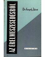 Az érelmeszesedésről - Dr. Gergely János