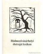 Hódmezővásárhelyi életrajzi lexikon