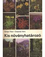 Kis növényhatározó rendszertani és ökológiai tájékoztatóval