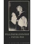 Pilegerlebnisse Pater Pio