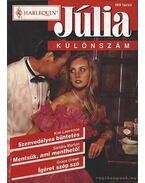 Szenvedélyes büntetés; Mentsük, ami menthető; Ígéret szép szó - 1998/4. Júlia különszám