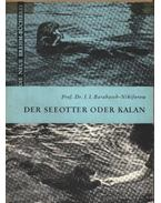 Der Seeotter oder Kalan