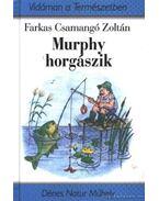 Murphy horgászik (dedikált)