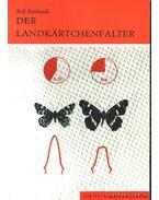 Der Landkartchenfalter 1984. (A pókhálós lepke)