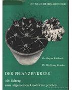 Der Pflanzenkrebs