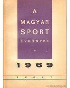 A Magyar Sport Évkönyve 1969