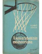A kosárlabdázás módszertana