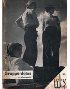 Gruppenfotos - lebensecht! / Csoprtképek - életképek!