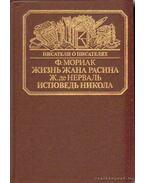 Írók írókról - Jean Racine élete, Nicolas gyónása (orosz nyelvű)