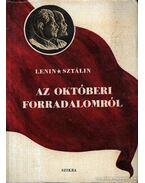 Az Októberi Forradalomról