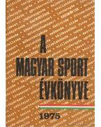 A magyar sport évkönyve 1975.