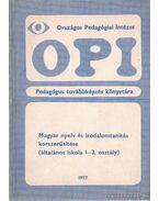 Magyar nyelv és irodalomtanítás korszerűsítése