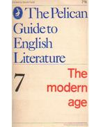 The Pelican Guide to English Literature 7 - The modern Age
