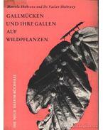 Gallmücken und ihre Gallen auf Wildpflanzen