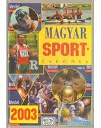 Magyar sportévkönyv 2003
