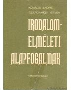Irodalomelméleti alapfogalmak - Kovács Endre, Szerdahelyi István