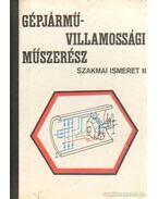 Gépjármű-villamossági műszerész szakmai ismeret II.