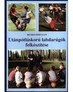 Utánpótláskorú labdarúgók felkészítése