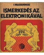 Ismerkedés az elektronikával
