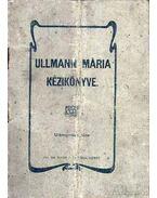 Ullmann Mária kézikönyve