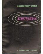 Az ultrahang - Nozdroviczky László