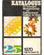 Katalógus 67. Országos Mezőgazdasági és Élelmiszeripari Kiállítás és Vásár