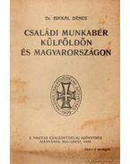 Családi munkabér külföldön és Magyarországon