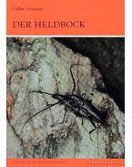 Der Heldbock (A nagy hőscincér)