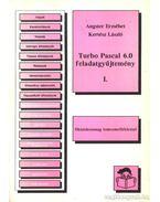 Turbo Pascal 6.0 feladatgyűjtemény I-II. kötet