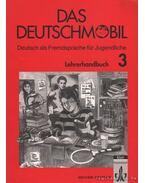 Das Deutschmobil - Lehrerhandbuch 3