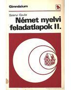 Német nyelvi feladatlapok II.