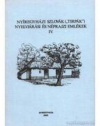 Nyíregyházi szlovák (tirpák) nyelvjárási és néprajzi emlékek IV.
