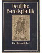 Deutsche Barockplastik