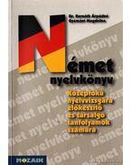 Német nyelvkönyv középfokú nyelvizsgára előkészítő és társalgó tanfolyamok számára