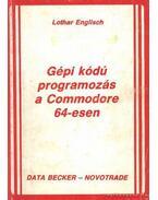 Gépi kódú programozás a Commodore 64-esen