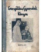 Evangélikus Gyermekek Könyve