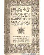 Critical and historical essays by Thomas Babington Macaulay volume one