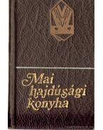 Mai hajdúsági konyha I. kötet