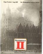 Österreich II - Die Wiedergeburt unseres Staates