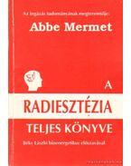 A radiesztézia teljes könyve